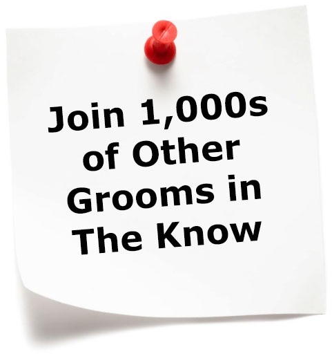 Join 100s of other grooms in the know